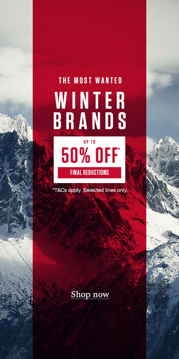Up to 50% off the Most Wanted Winter Brands